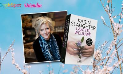 Save the date: Vriendin & BoekSpot organiseren Karin Slauhter lezers-event