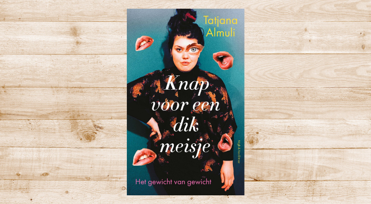 Win 10x het boek Knap voor een dik meisje door Tatjana Almuli