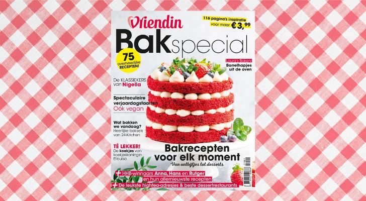 Nu in de winkel: tweede editie van de Vriendin Bakspecial