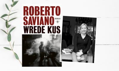 Vriendin las 'Wrede kus' van Roberto Saviano: 'Echt een dikke aanrader'