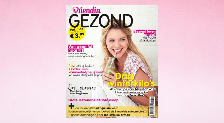 Nu in de winkel: Vriendin Gezond special voor maar € 3,99